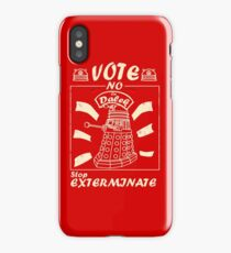 Vote No On Dalek Stop Exterminate iPhone Case/Skin