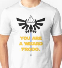 You are a Wizard Frodo. T-Shirt