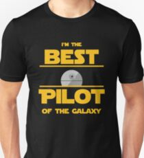 I am the Best Pilot of the Galaxy. T-Shirt