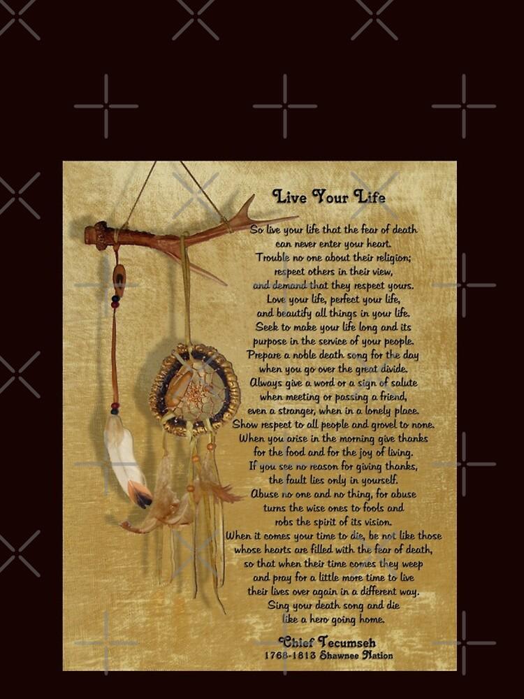 """""""Lebe dein Leben"""" von Chief Tecumseh Traumfänger von Irisangel"""