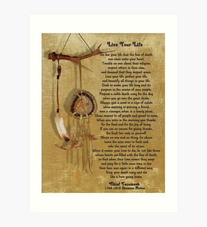 """""""Lebe dein Leben"""" von Chief Tecumseh Traumfänger Kunstdruck"""
