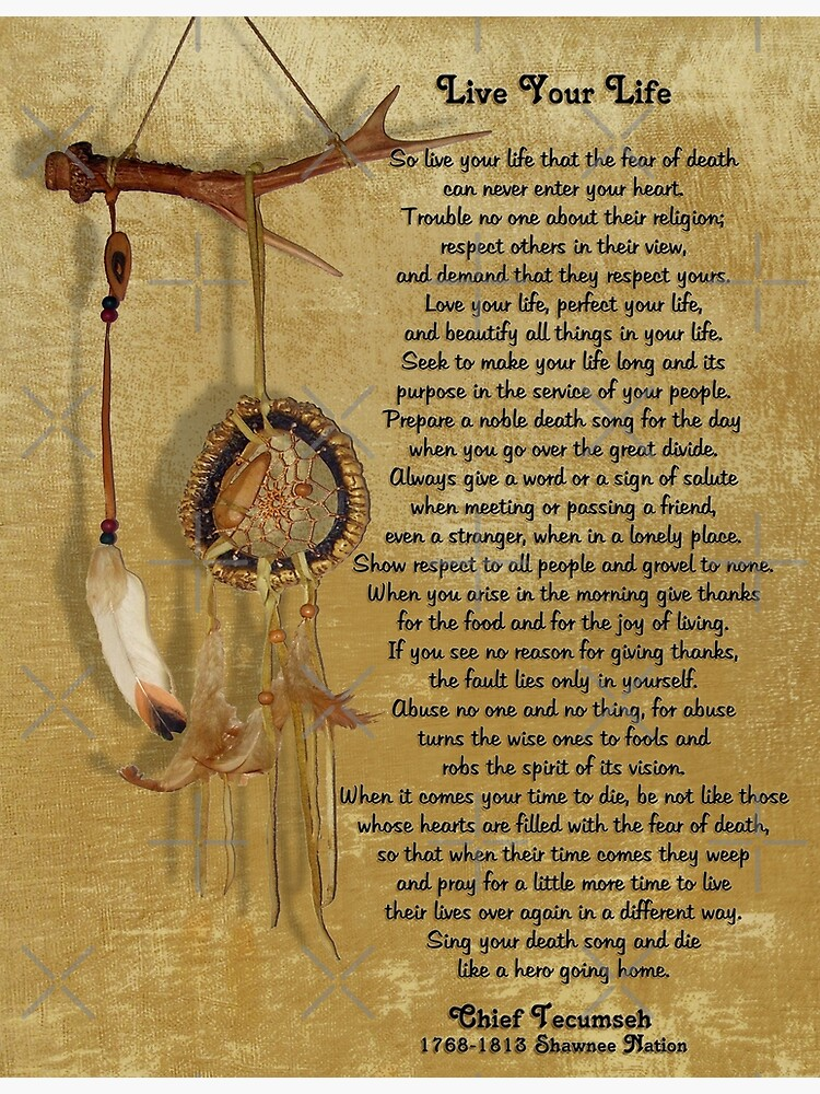 """""""Live Your Life""""  by Chief Tecumseh dream catcher by Irisangel"""