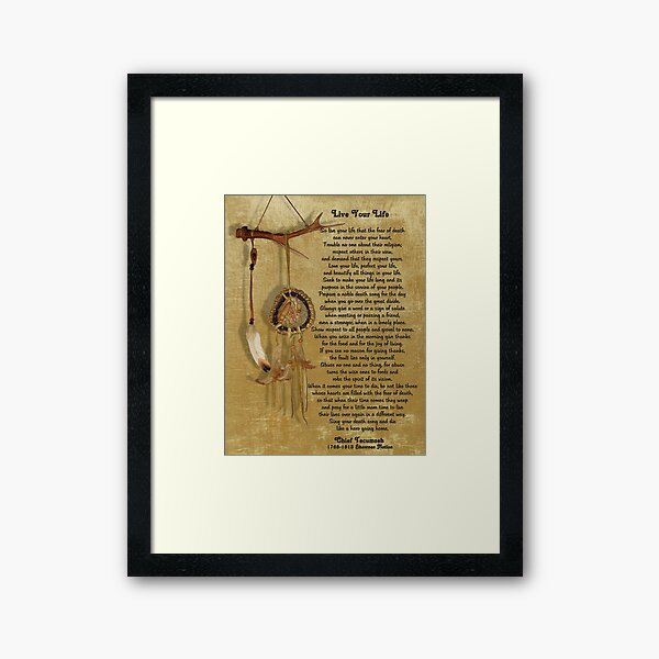 """""""Live Your Life""""  by Chief Tecumseh dream catcher Framed Art Print"""