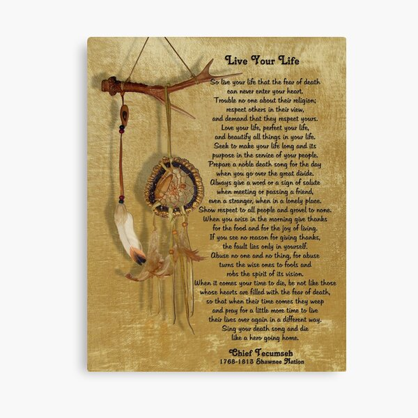 """""""Live Your Life""""  by Chief Tecumseh dream catcher Canvas Print"""