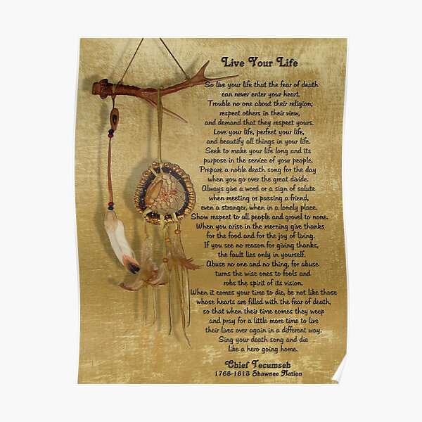 """""""Live Your Life""""  by Chief Tecumseh dream catcher Poster"""