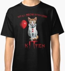 We All MEOW Down Here Clown Cat Kitten IT Halloween Funny Classic T-Shirt