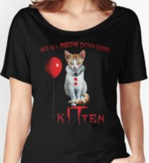 We All MEOW Down Here Clown Cat Kitten IT Halloween Funny Women's Relaxed Fit T-Shirt