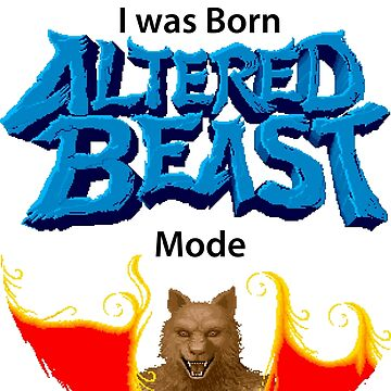 Born to Altered Beast Mode by Skeletal-Raven