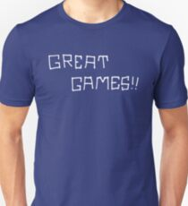 Great Games!! (White Graphic) T-Shirt