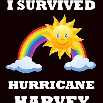 I Survived Hurricane Harvey Survivor Rescuer Memorabilia by jetset201