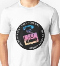 You're in a Cult Call Your Dad T-Shirt