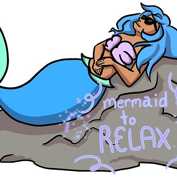 mermaid to relax by bloosclues