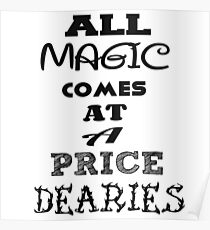 All Magic Comes at a Price Poster