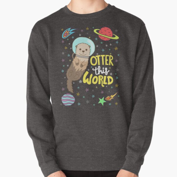 Otter This World Pullover Sweatshirt