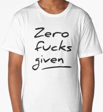 Zero fucks given Long T-Shirt