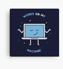 Works on my Machine - Programming Canvas Print
