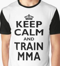 MMA Sport Gift - Keep Calm and Train MMA - Funny Birthday/Christmas Present Graphic T-Shirt