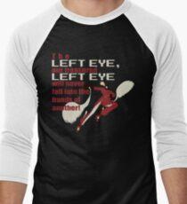 Our Treasured Left Eye Men's Baseball ¾ T-Shirt