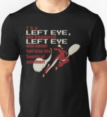 Our Treasured Left Eye T-Shirt