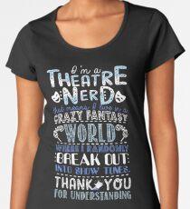 Theatre Nerd Women's Premium T-Shirt