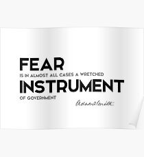 fear, instrument of government - adam smith Poster