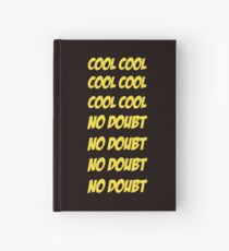 Cool Cool No Doubt No Doubt Hardcover Journal