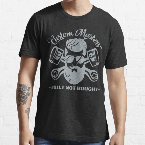Gray Custom Masters Built Not Bought Essential T-Shirt