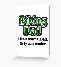 Biking Dad Greeting Card