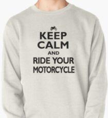Motorcycling Keep Calm  Motorcyclist Birthday Pullover Sweatshirt