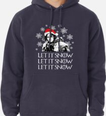 Let it snow - Christmas  Pullover Hoodie