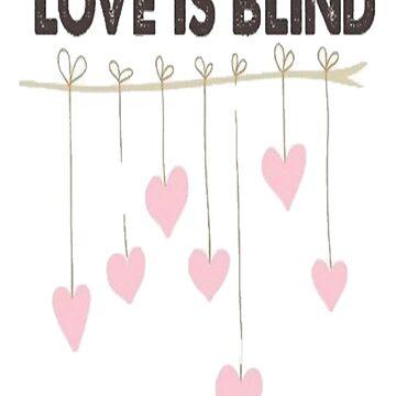 love is blind by emilyconnellxo