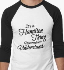 It's a Hamilton Thing Clever T-Shirt Men's Baseball ¾ T-Shirt