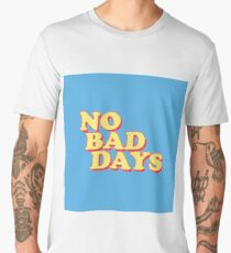 No Bad Days Men's Premium T-Shirt