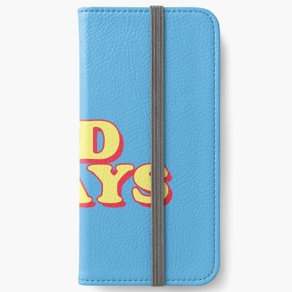 No Bad Days iPhone Wallet