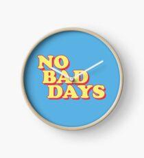 No Bad Days Clock