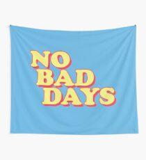 No Bad Days Wall Tapestry