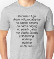 When I Go T-Shirt
