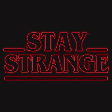 STAY STRANGE by wexler
