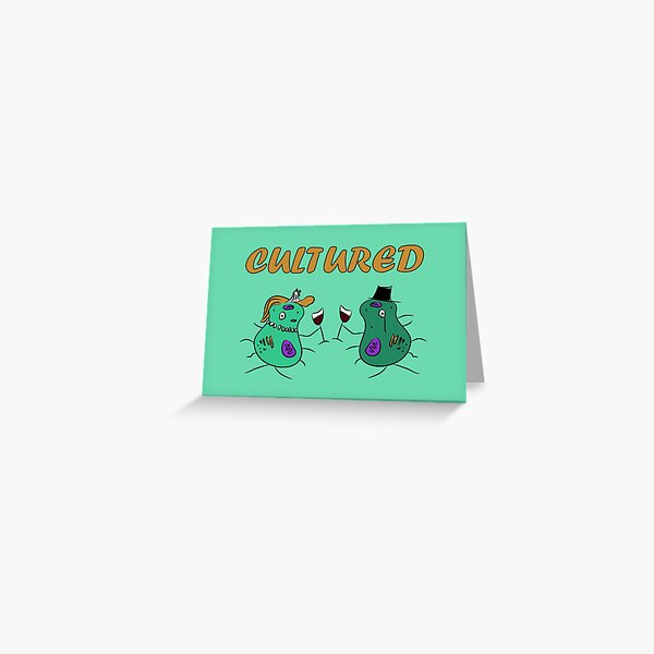 Microbe Cultured Greeting Card