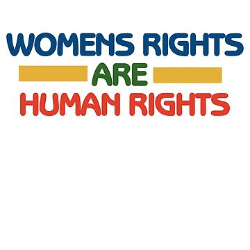 Womens rights are human rights by Boogiemonst