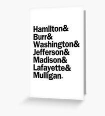 Hamilton - Hamilton & Burr & Washington & Jefferson & Madison & Lafayette & Mulligan | White Greeting Card