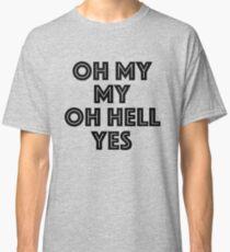 Camiseta clásica Oh mi mi, oh infierno si Tom Petty Inspired