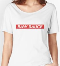 Raw Sauce Women's Relaxed Fit T-Shirt