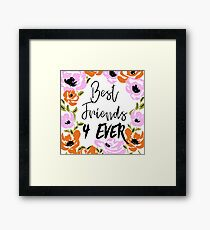 Best friends 4 ever Framed Print