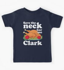 Save the neck for me, Clark Kids Clothes