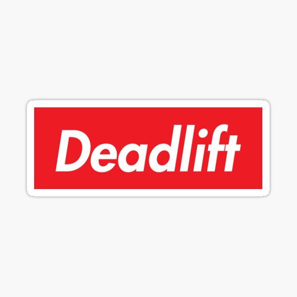 Deadlift. Supreme. Sticker