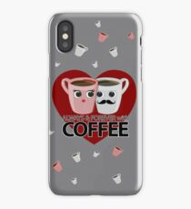 Always & Forever with Coffee - Heart iPhone Case/Skin