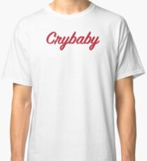 Crybaby Classic T-Shirt