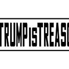 Trump is Treason by EthosWear