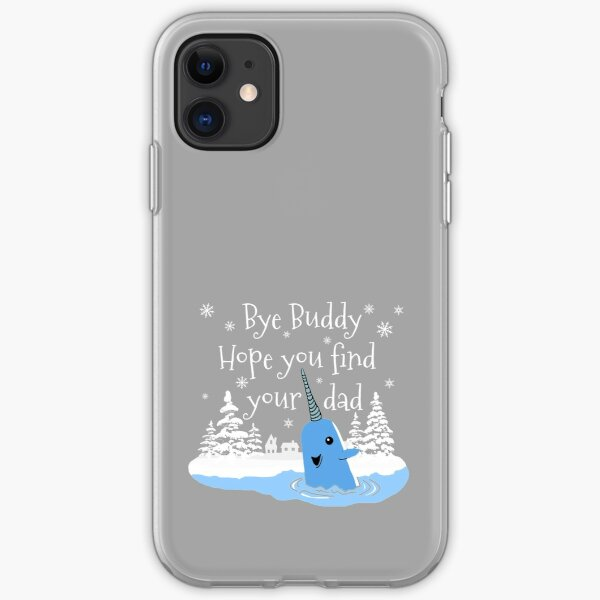 Bye Buddy Hope you find your dad iPhone Soft Case